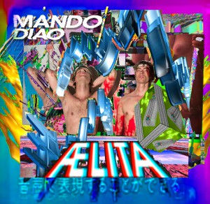 Mando Diao Albumcover ©Universal Music